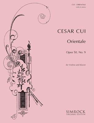 César Cui - Orientale op. 50 n° 9 - Violon - Partition - di-arezzo.fr