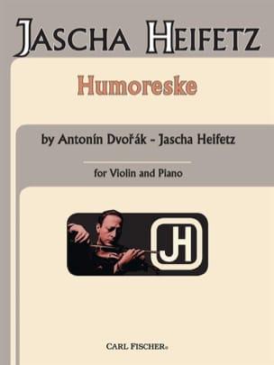 Dvorak Antonin / Heifetz Jascha - Humoreske op. 101 n° 7 Heifetz - Partition - di-arezzo.fr