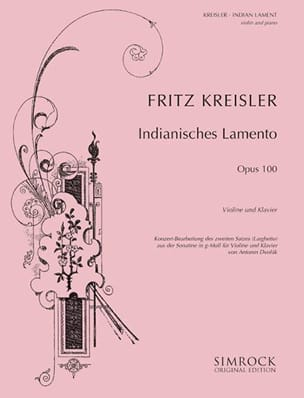 Dvorak Antonin / Kreisler Fritz - Indian Lament (Kreisler) - Partition - di-arezzo.fr