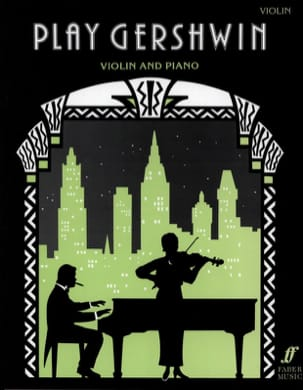 Gershwin George - Play Gershwin - Violin - Sheet Music - di-arezzo.com