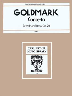 Carl Goldmark - Concerto Violon op. 28 - Partition - di-arezzo.fr