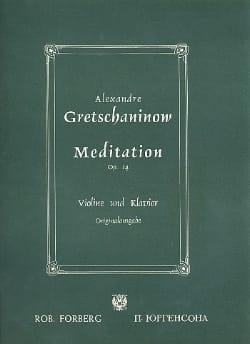 Alexandre Gretchaninov - Meditation op. 14 - Sheet Music - di-arezzo.com