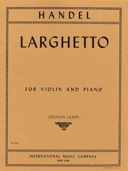 Georg Friedrich Haendel - Larghetto – Violon - Partition - di-arezzo.fr