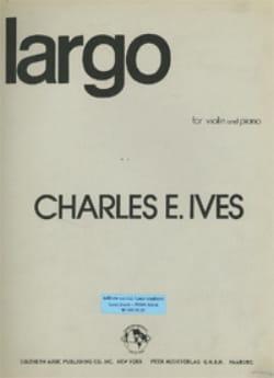 Largo - Violin - IVES - Partition - Violon - laflutedepan.com