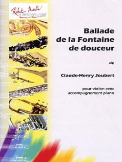 Claude-Henry Joubert - Ballade of the Fountain of Sweetness - Sheet Music - di-arezzo.co.uk