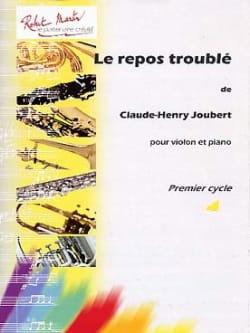 Le repos troublé Claude-Henry Joubert Partition Violon - laflutedepan