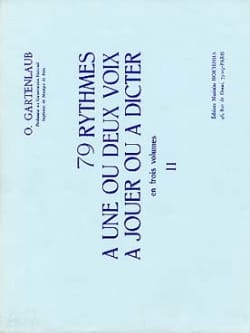 Odette Gartenlaub - 79 Rythmes – Volume 2 - Partition - di-arezzo.fr