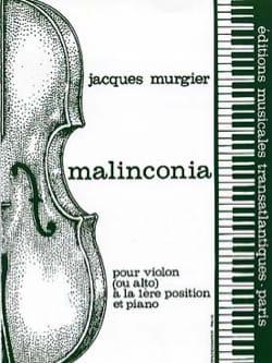 Malinconia Jacques Murgier Partition Violon - laflutedepan