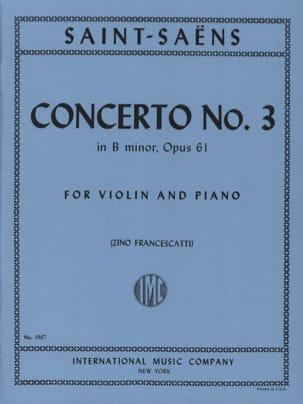 Camille Saint-Saëns - Concerto pour Violon n° 3 op. 61 en si mineur (Francescatti) - Partition - di-arezzo.fr
