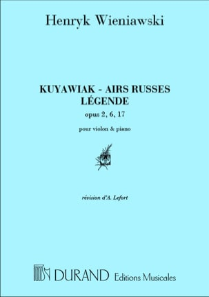 WIENIAWSKI - Kuyawiak op. 2 / Russian airs op. 6 / Legend op. 17 - Sheet Music - di-arezzo.co.uk