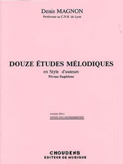Denis Magnon - 12 Melodic studies - Superior - Prof - Sheet Music - di-arezzo.co.uk