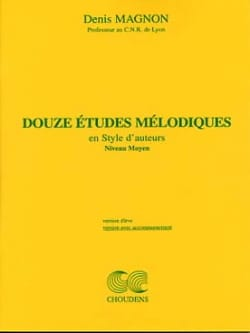 Denis Magnon - 12 Melodic studies - Medium - Prof - Sheet Music - di-arezzo.co.uk