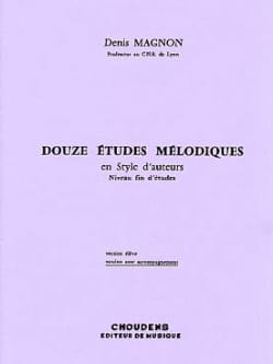 Denis Magnon - 12 Melodic studies - End of study - Prof - Sheet Music - di-arezzo.com