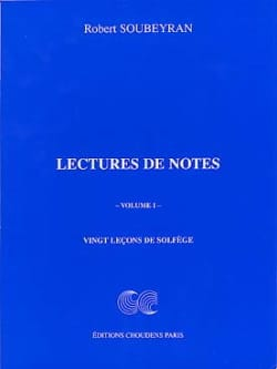 Robert Soubeyran - Lecture de Notes Volume 1 - Partition - di-arezzo.fr