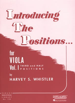 Harvey S . Whistler - Introducing The Positions Volume 1 Viola - Partition - di-arezzo.fr