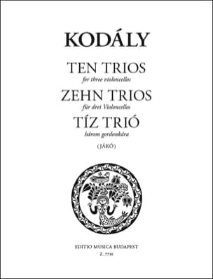 Zoltan Kodaly - Zehn trios für drei Violoncelli - Partition - di-arezzo.fr
