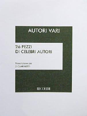 - 26 Pezzi di Celebri Autori trascritti per 2 Clarinetti - Partition - di-arezzo.fr
