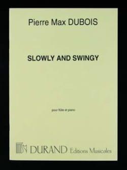 Slowly and Swingy Pierre-Max Dubois Partition laflutedepan