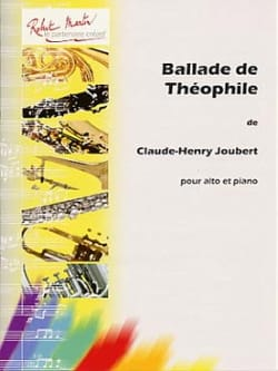 Claude-Henry Joubert - Ballad of Théophile - Sheet Music - di-arezzo.co.uk