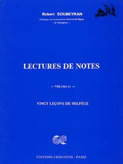 Robert Soubeyran - Lecture de notes – Volume 2 - Partition - di-arezzo.fr