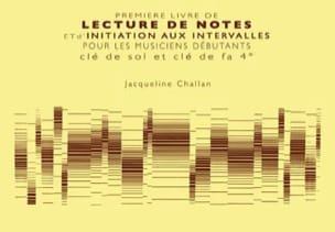 Jacqueline Challan - 1st Book of reading notes and initiation at intervals - Sheet Music - di-arezzo.co.uk