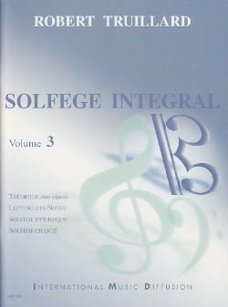Robert Truillard - Integral Music Course Volume 3 - Sheet Music - di-arezzo.co.uk