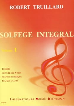 Robert Truillard - Integral Music Course Volume 1 - Sheet Music - di-arezzo.com