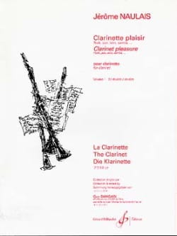 Jérôme Naulais - Clarinet Pleasure - Volume 1 - Sheet Music - di-arezzo.com