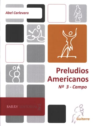 Abel Carlevaro - Preludios americanos - N ° 3 Campo - Sheet Music - di-arezzo.com