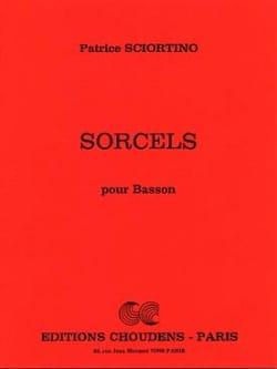 Sorcels Patrice Sciortino Partition Basson - laflutedepan