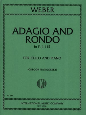 Carl Maria Von Weber - Adagio und Rondo in F, J. 115 - Cello - Partition - di-arezzo.fr