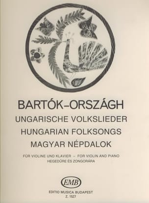 Bartok Béla / Orszagh Tivadar - Ungarische Volkslieder – Violine Klavier - Partition - di-arezzo.fr