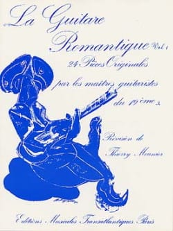 Thierry Meunier - La guitare romantique – Volume 1 - Partition - di-arezzo.fr