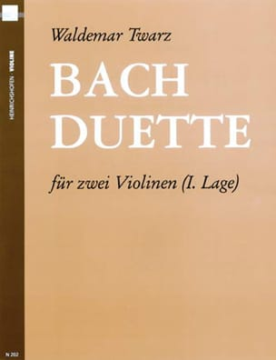 Bach Johann Sebastian / Twarz Waldemar - Bach-Duette - 2 Violinen - Partitura - di-arezzo.es