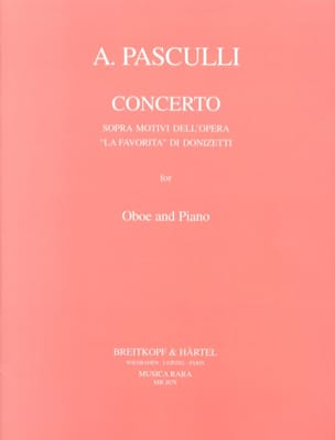 Antonino Pasculli - Concerto sopra motivi dell'opera The Favorita di Donizetti - Sheet Music - di-arezzo.co.uk