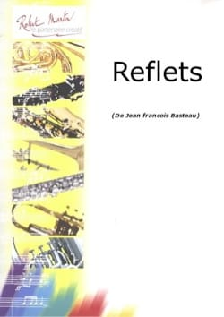 Jean-François Basteau - reflections - Sheet Music - di-arezzo.co.uk