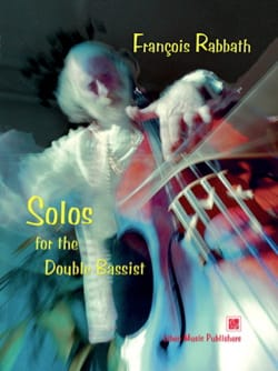 Solos for the Double Bassist François Rabbath Partition laflutedepan