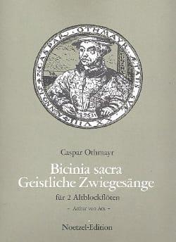 Caspar Othmayr - Geistliche Zwiegesänge - 2 Flûtes A Bec Alto - Partition - di-arezzo.fr
