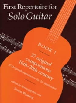 Simon Wynberg - First Repertoire for Solo Guitar - Book 1 - Sheet Music - di-arezzo.co.uk