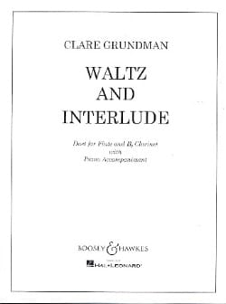 Clare Grundman - Waltz and Interlude – Flute clarinet piano - Partition - di-arezzo.fr