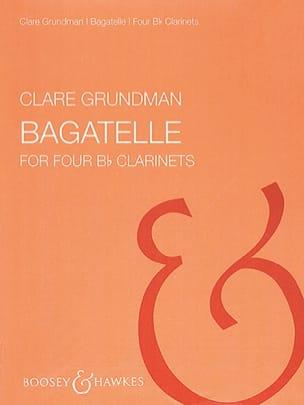 Bagatelle Clare Grundman Partition Clarinette - laflutedepan