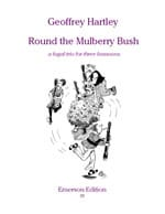 Round the Mulberry Bush - Geoffrey Hartley - laflutedepan.com