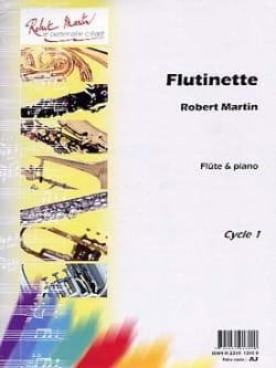 Robert Martin - Flûtinette - Partition - di-arezzo.fr
