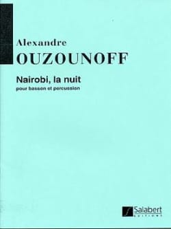 Alexandre Ouzounoff - Nairobi Night - Bassoon and Percussion - Sheet Music - di-arezzo.co.uk