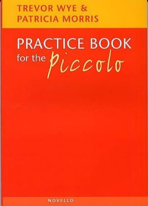 Trevor WYE & Patricia MORRIS - Practice book for the Piccolo - Sheet Music - di-arezzo.co.uk