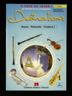 Bodenes Alain / Naulais Jérôme - Destinations - 1st cycle - Bassoon or cello ... - Sheet Music - di-arezzo.com