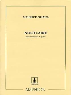 Noctuaire Maurice Ohana Partition Violoncelle - laflutedepan