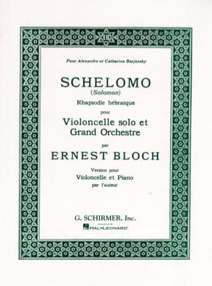 Ernest Bloch - Schelomo - Cello and Piano - Sheet Music - di-arezzo.com