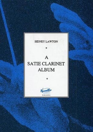 Satie Erik / Lawton Sidney - A Satie Clarinet Album - Sheet Music - di-arezzo.com