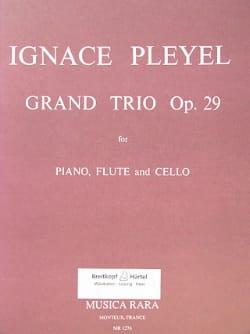 Ignaz Pleyel - Grand trio op. 29 -Piano, flute, cello - Partition - di-arezzo.fr